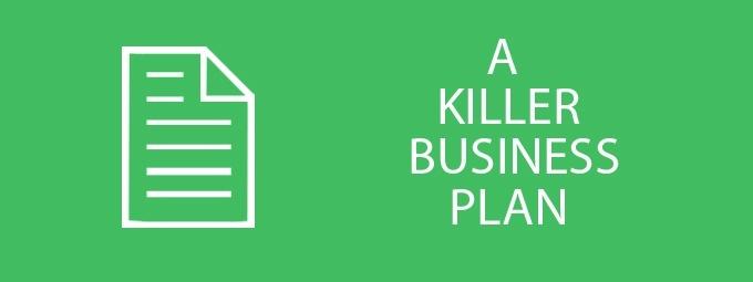 A Killer Business Plan