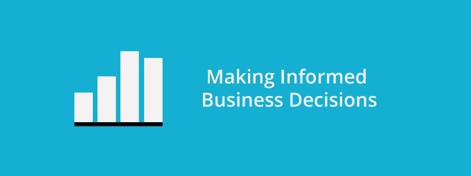 Making Informed Business Decisions Using Analytics