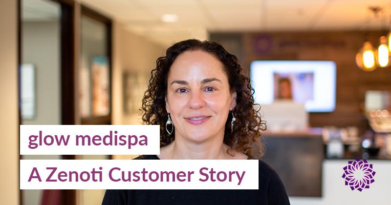 Glow Medispa: A Zenoti Customer Story