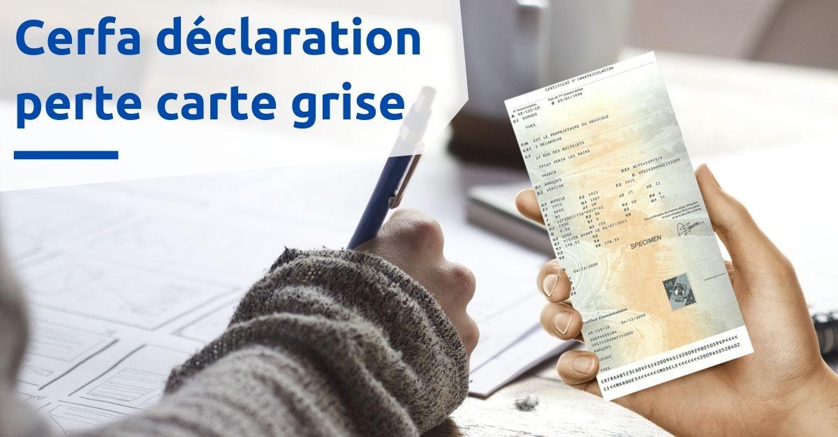 Cerfa déclaration perte carte grise