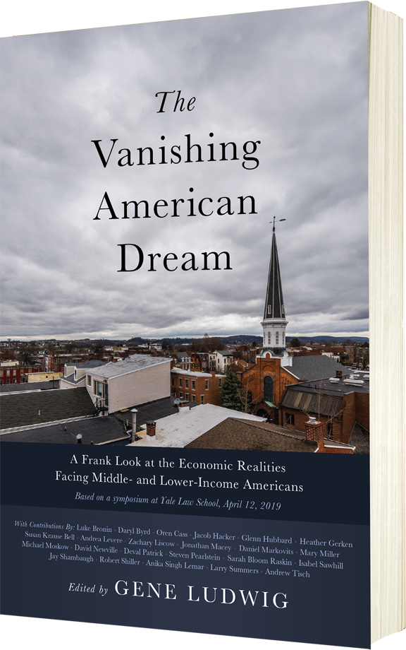 The Vanishing American Dream: A Frank Look at the Economic Realities Facing Middle- and Lower-Income Americans, by Gene Ludwig