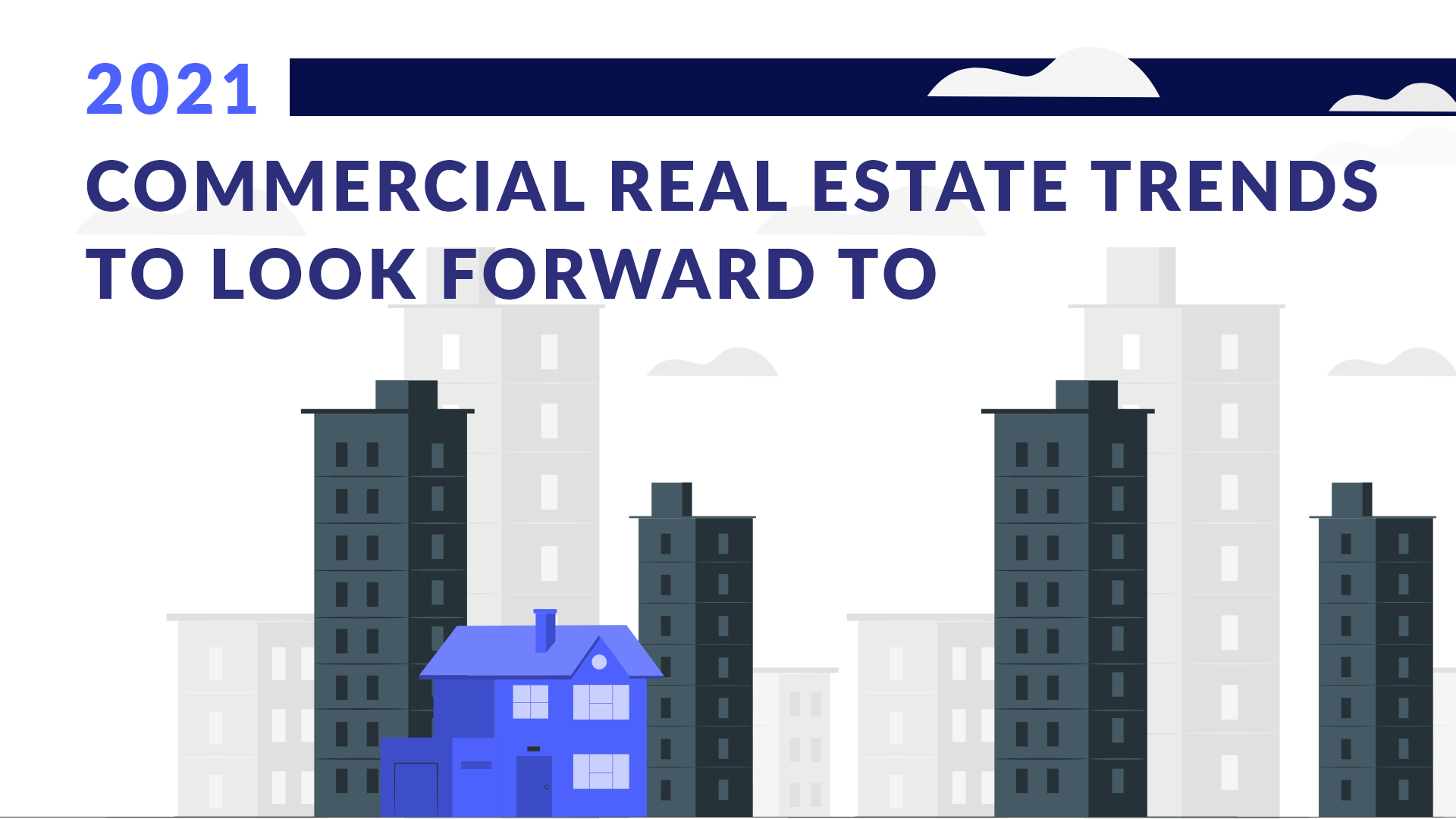 Commercial Real Estate Trends in 2021