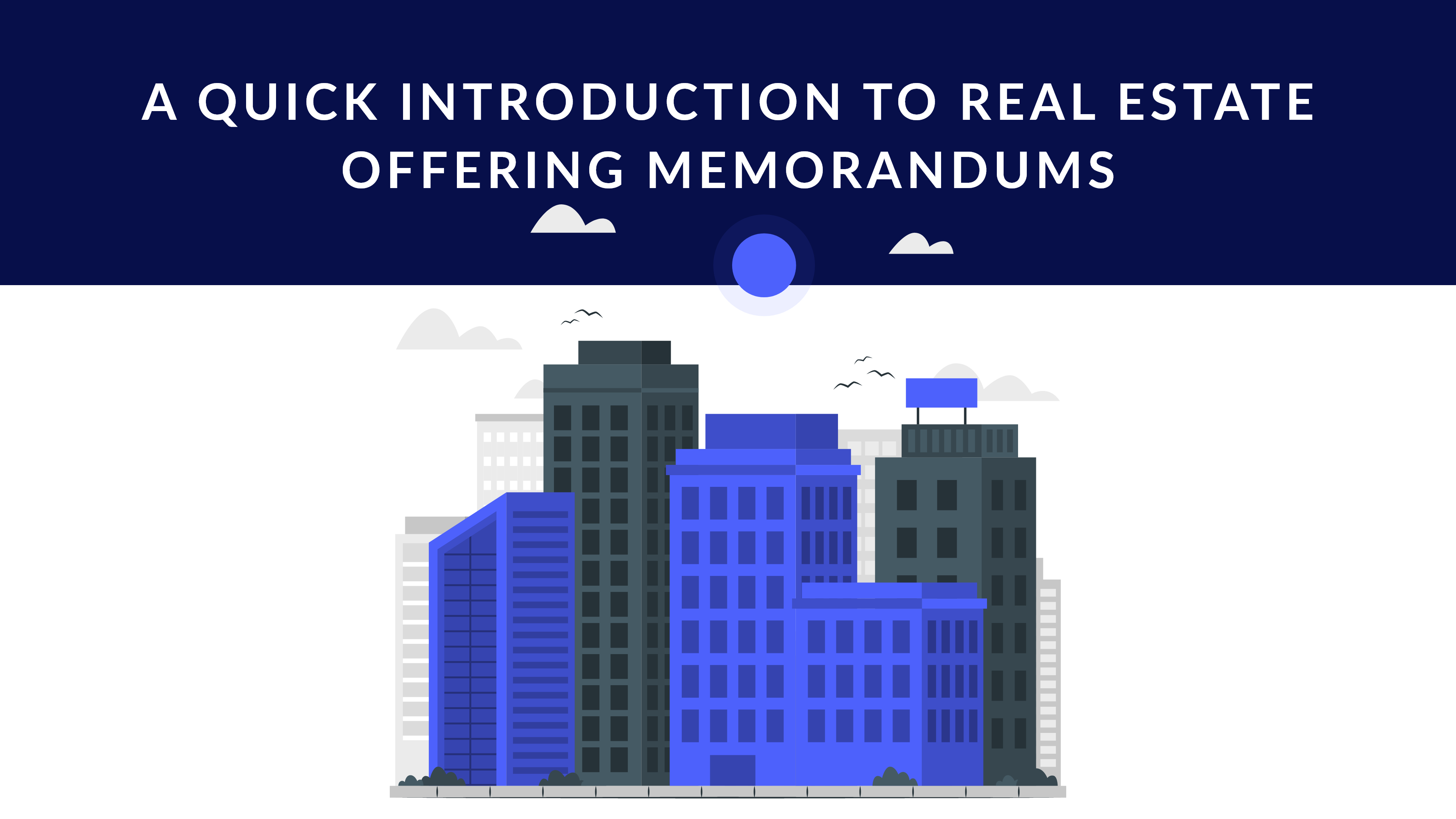 How to create and read offering memorandums
