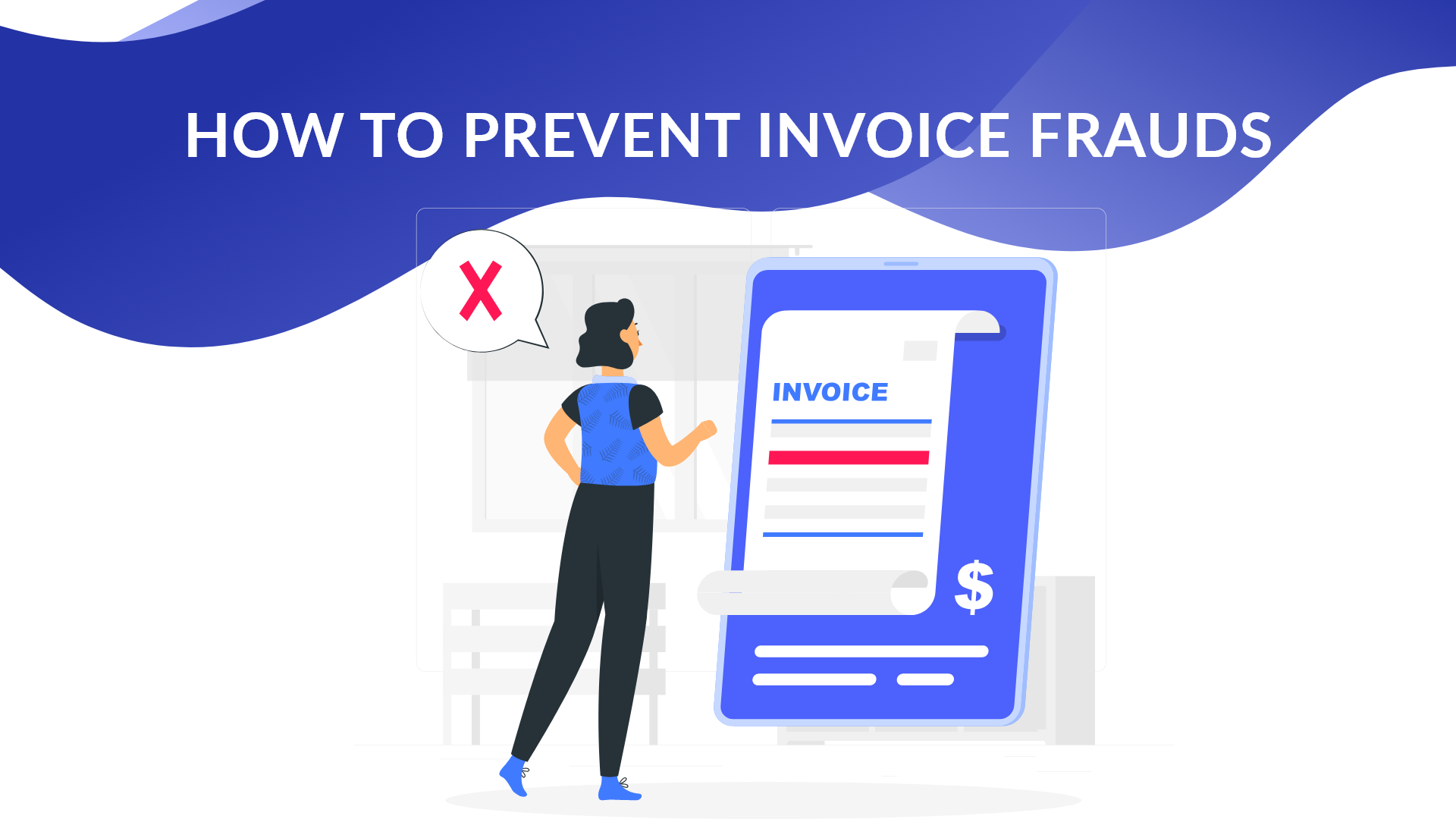 How to Prevent Invoice Frauds