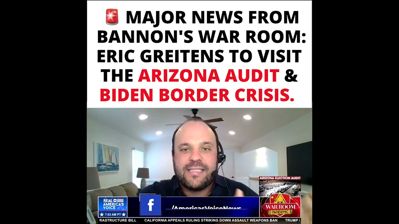 Bombshell on War Room: Eric Greitens going to AZ Audit & Kamala Harris' Border Crisis TOMORROW.