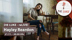 Hayley Reardon live in der LUKE