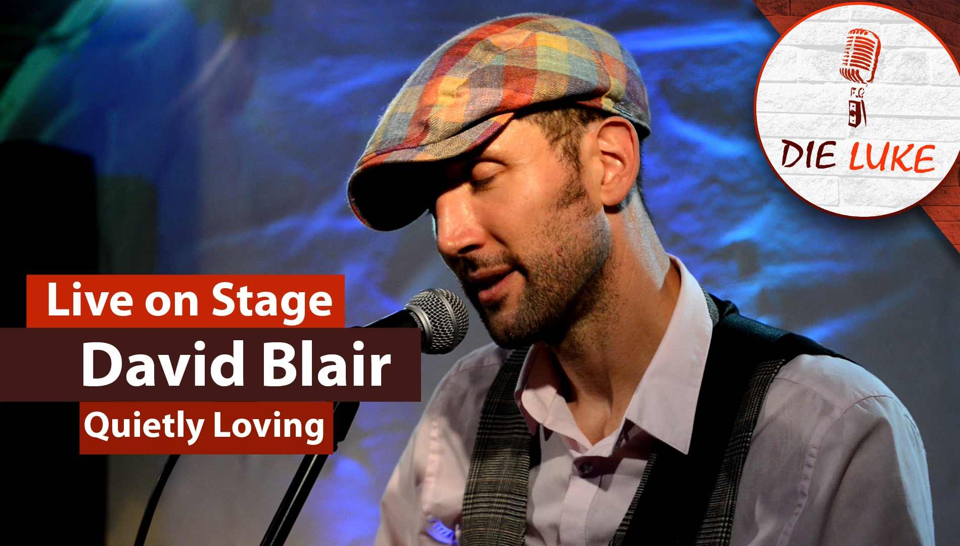David Blair | Quietly Loving