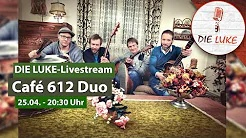 Café 612 Duo im LUKE Livestream