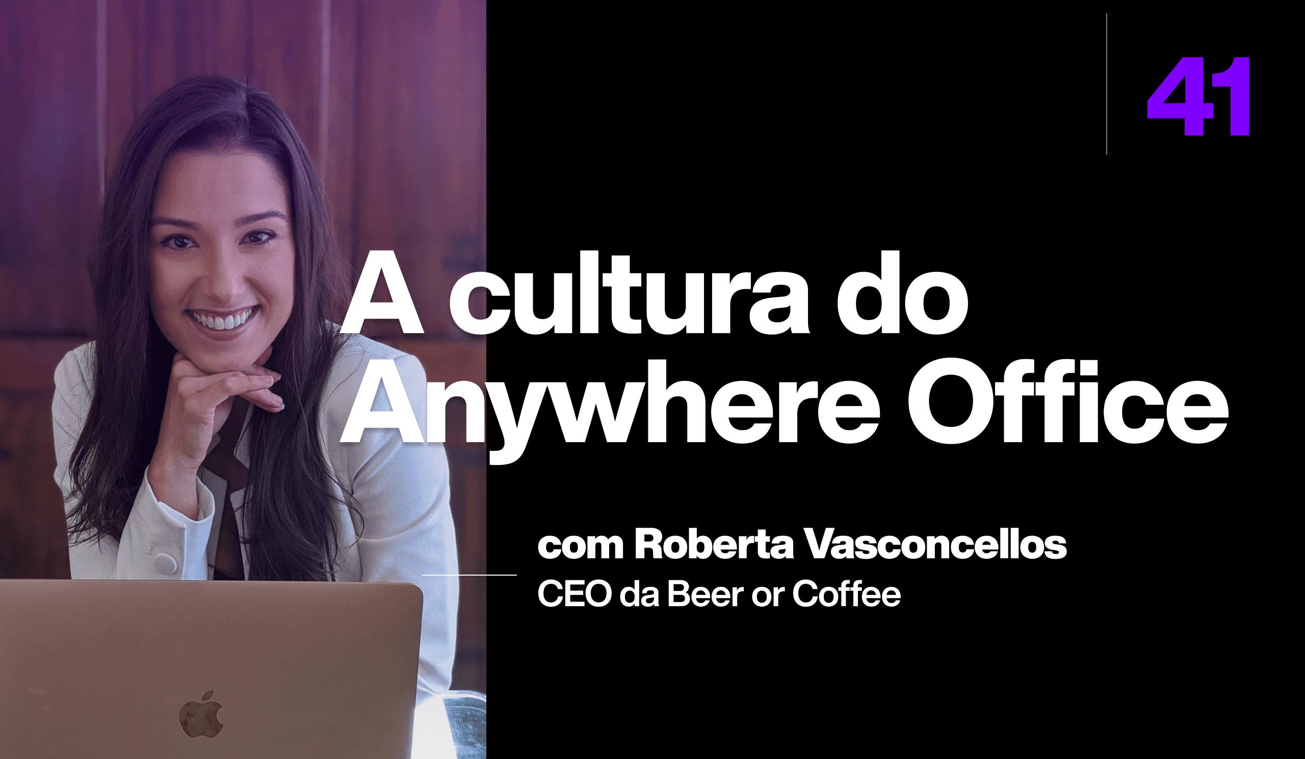 A cultura do Anywhere Office