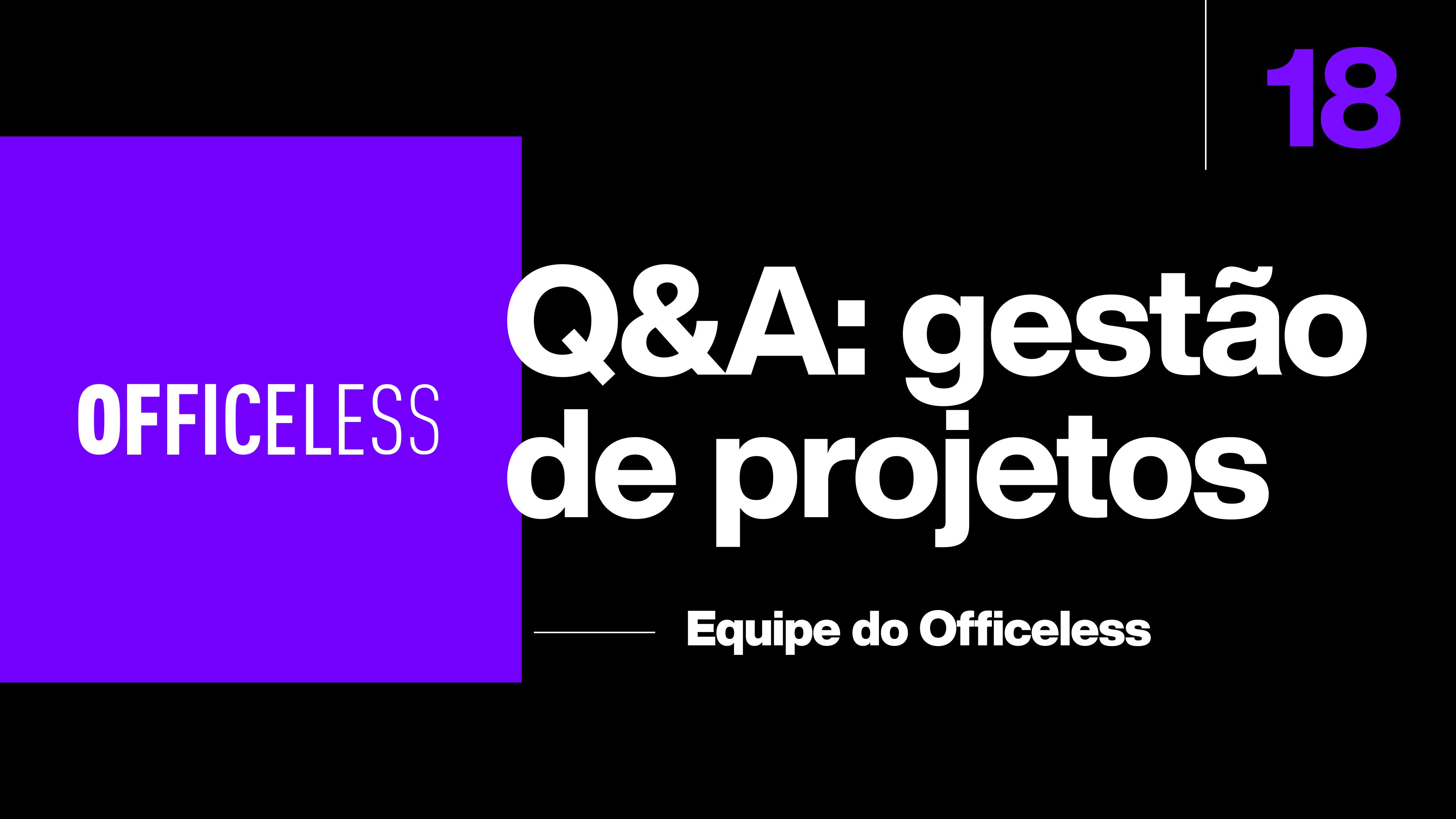 Q&A: Gestão online de projetos