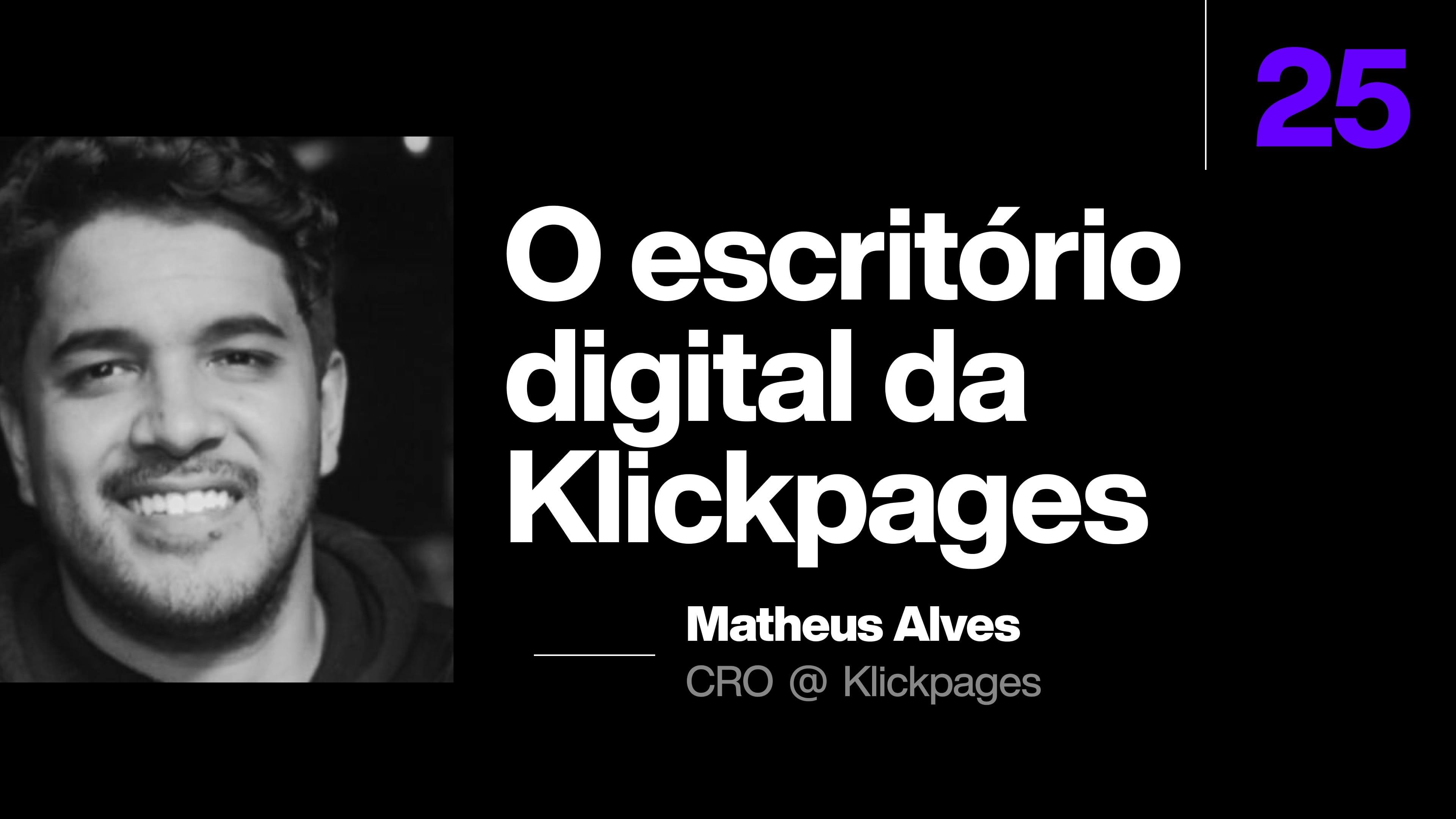 Como construímos o escritório digital da Klickpages