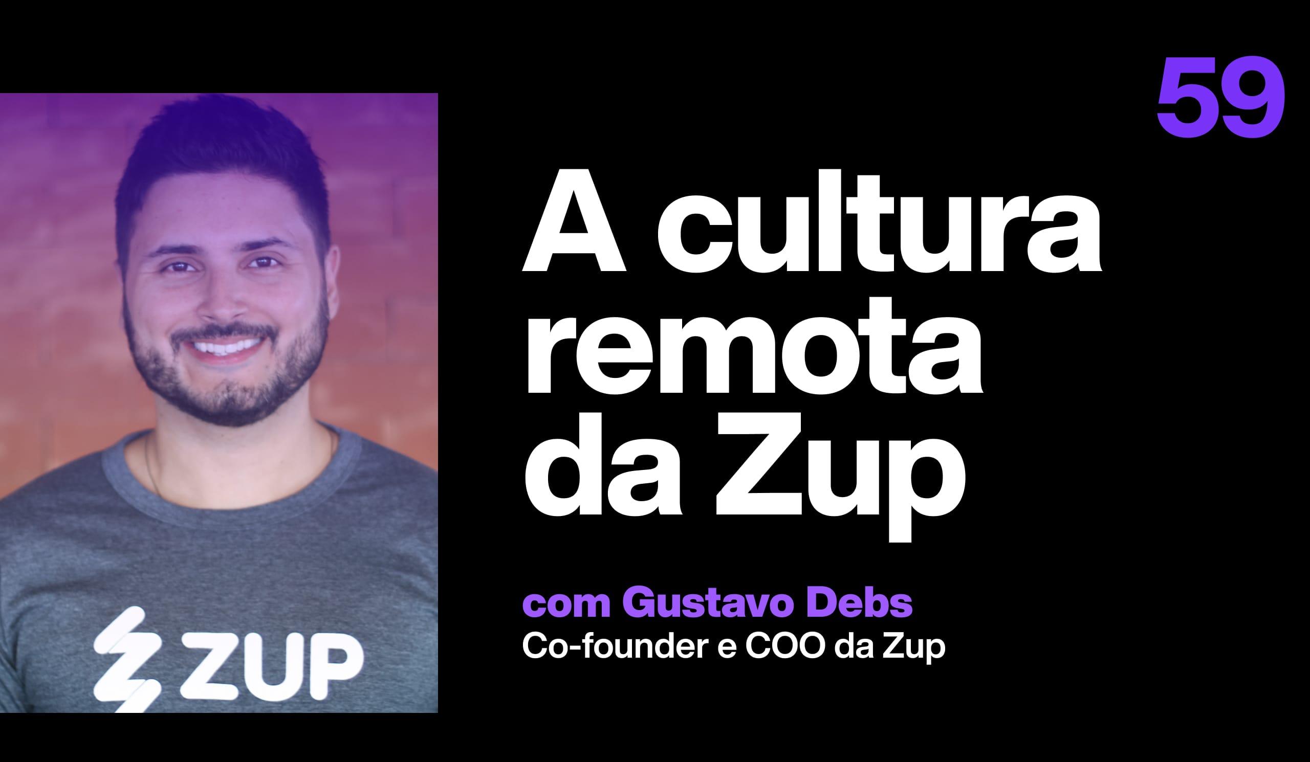 A cultura remota da Zup