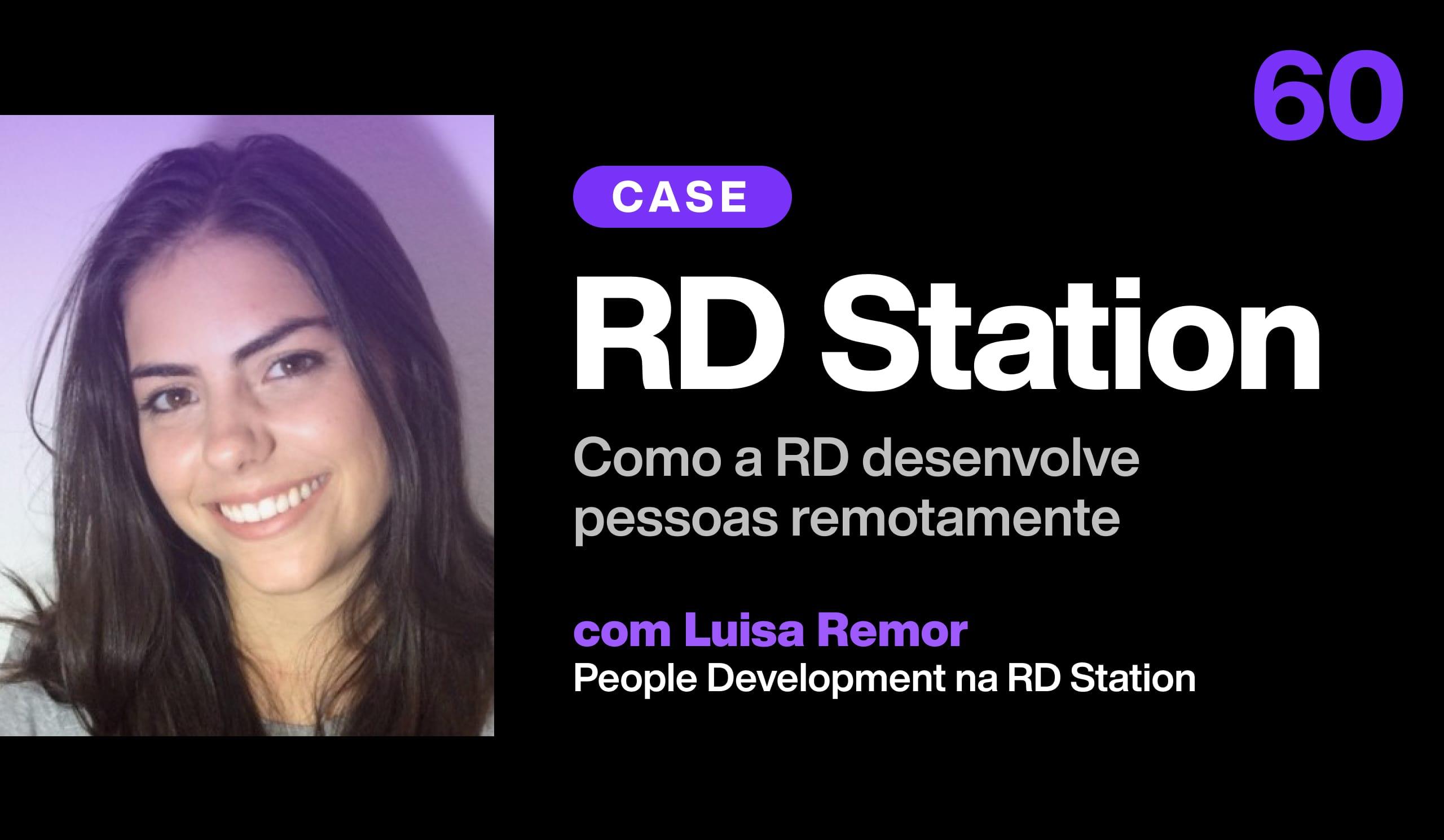 Como a RD Station desenvolve as pessoas remotamente