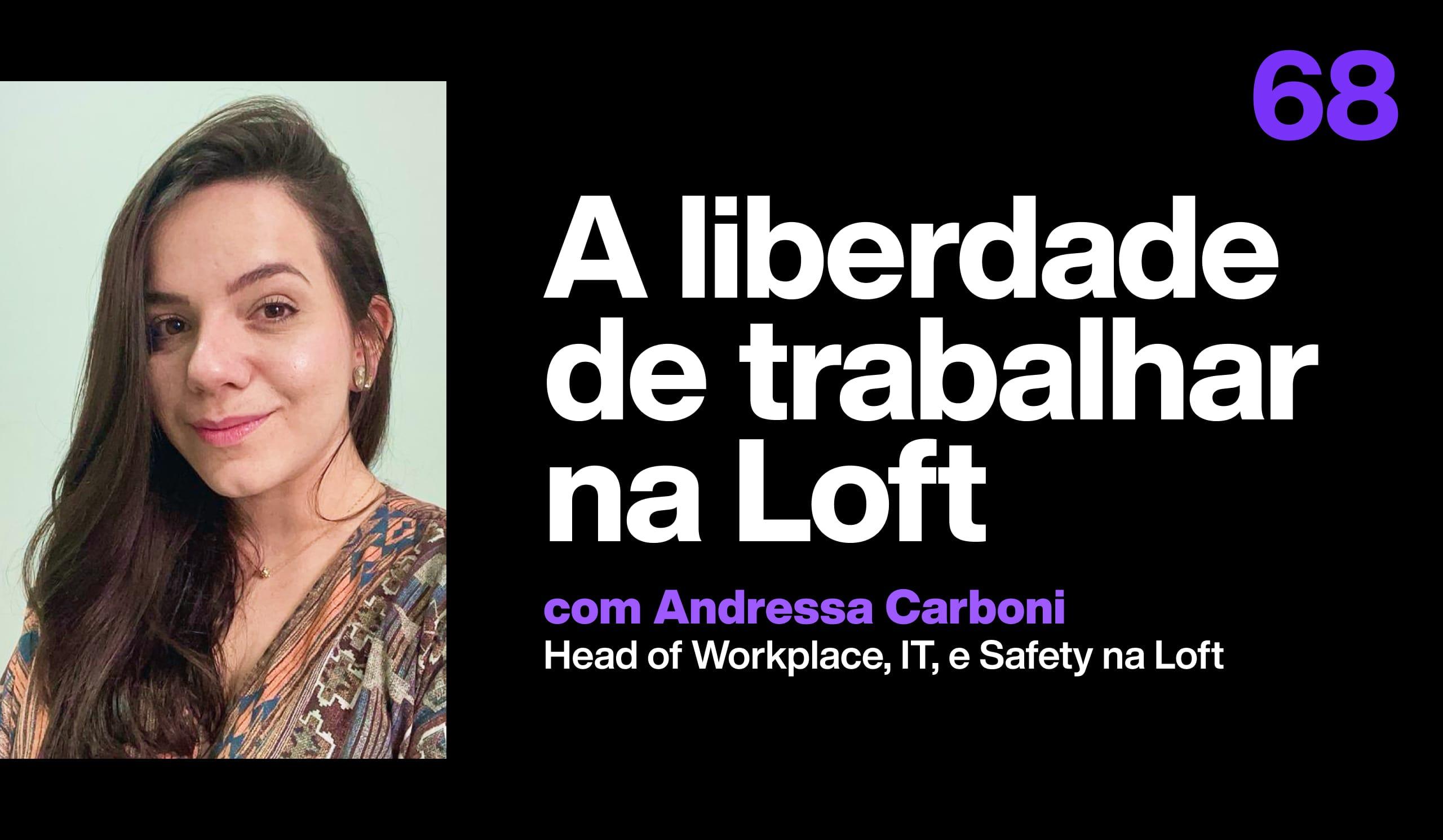 O modelo de trabalho remoto da Loft