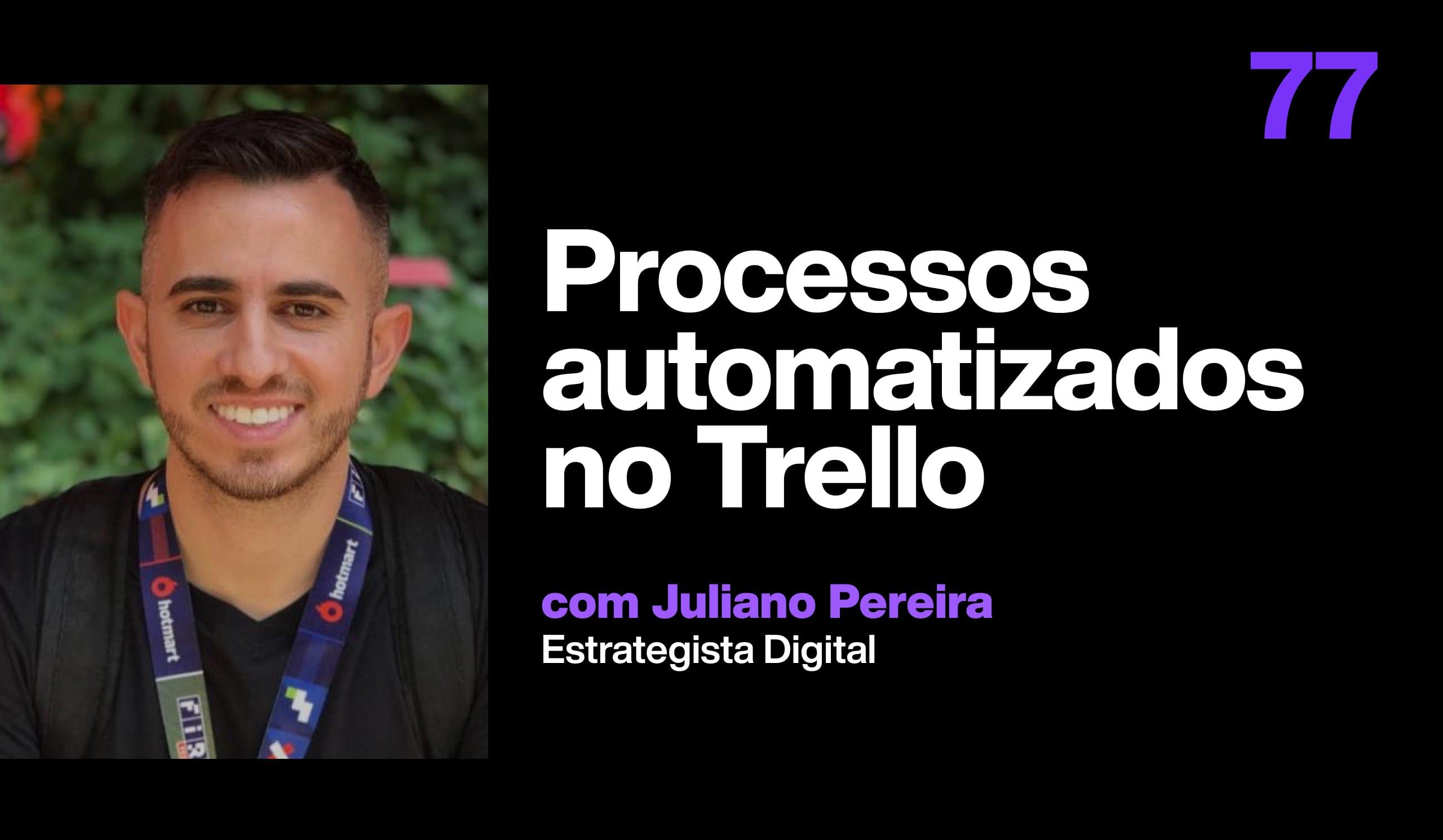 Como criar processos automatizados no Trello