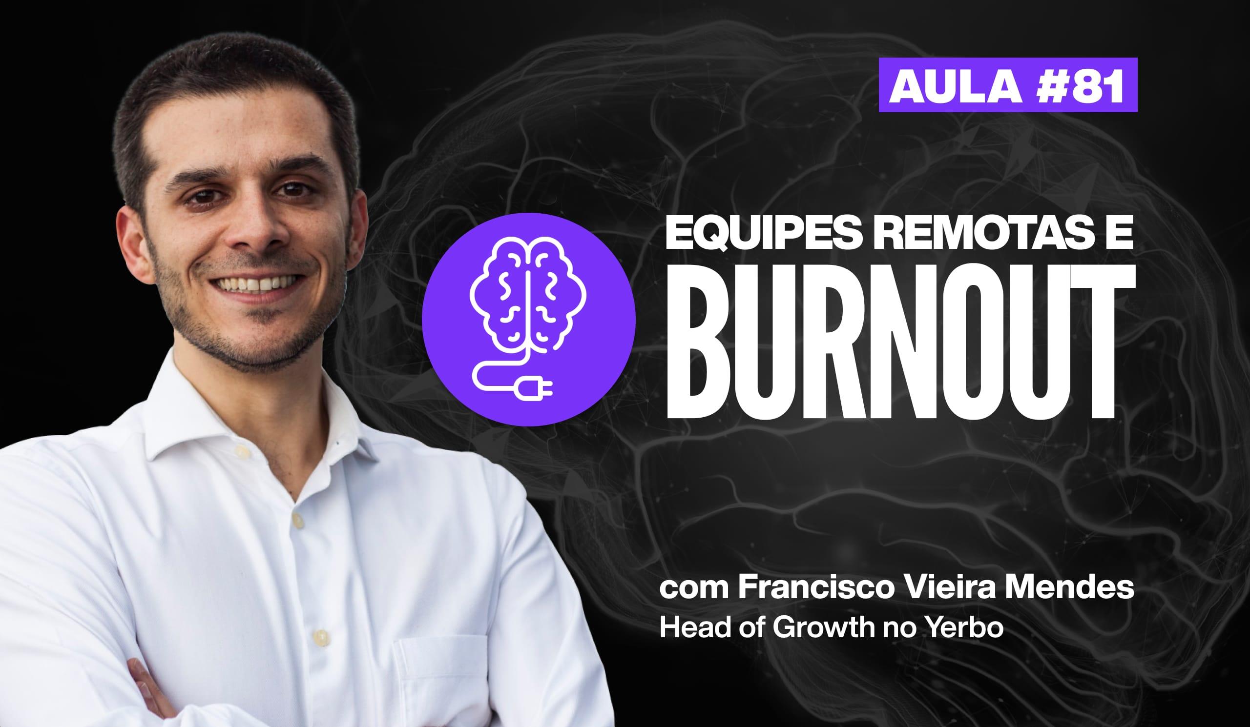 Como prevenir o burnout em equipes remotas