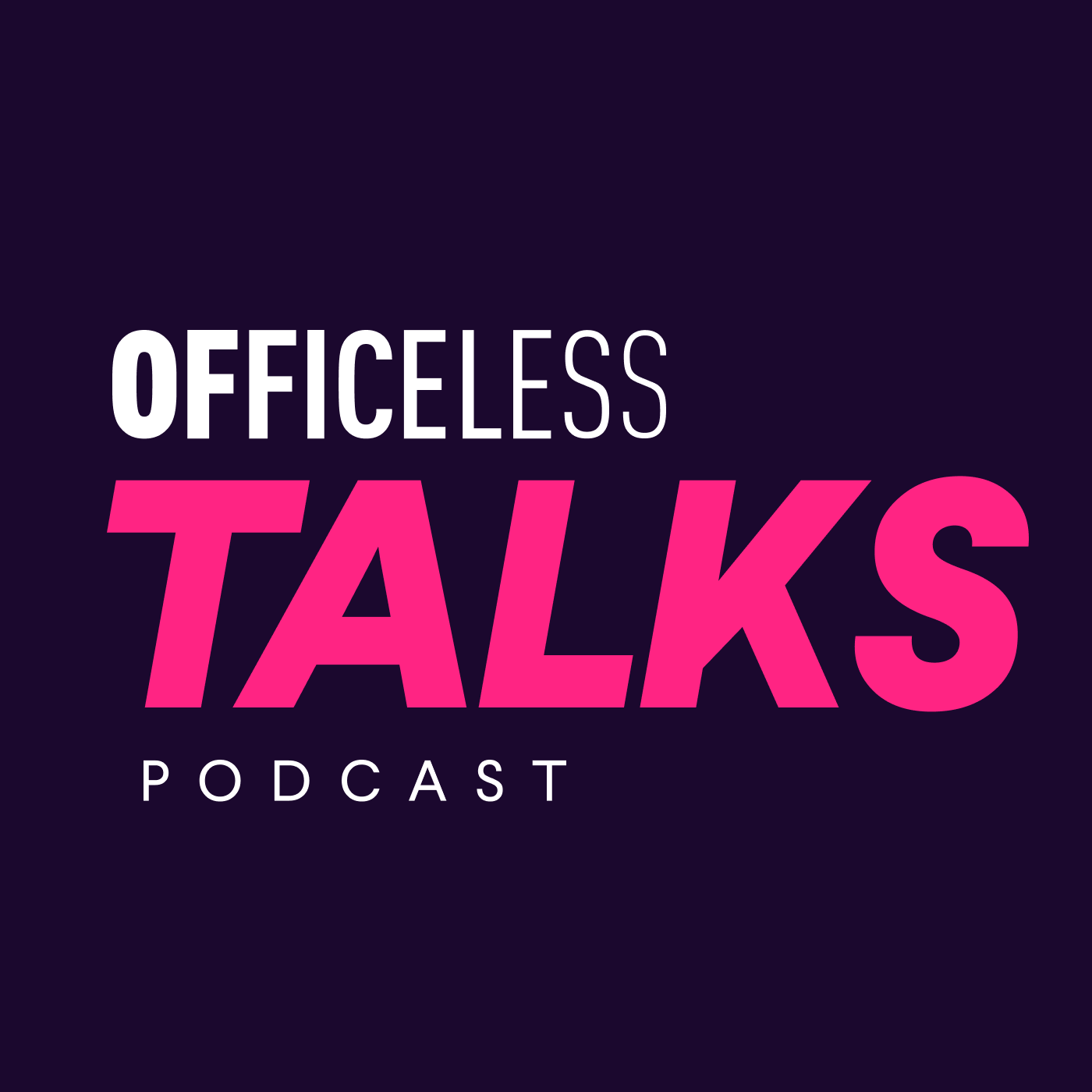 Podcast Officeless Talks