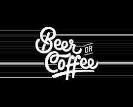 Beer or Coffee