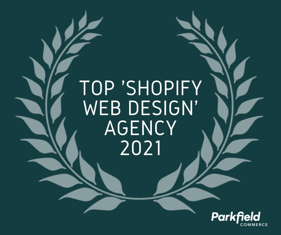 Parkfield Commerce Named Top Agency for 2021