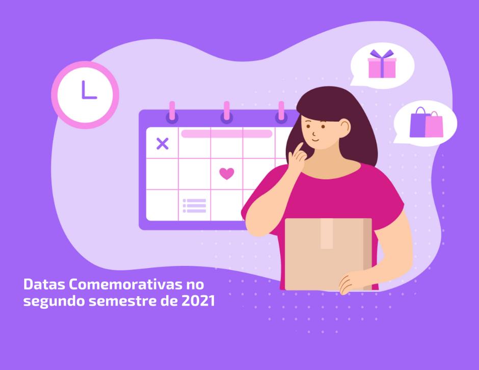 Datas comemorativas do segundo semestre: programe-se para vender mais.