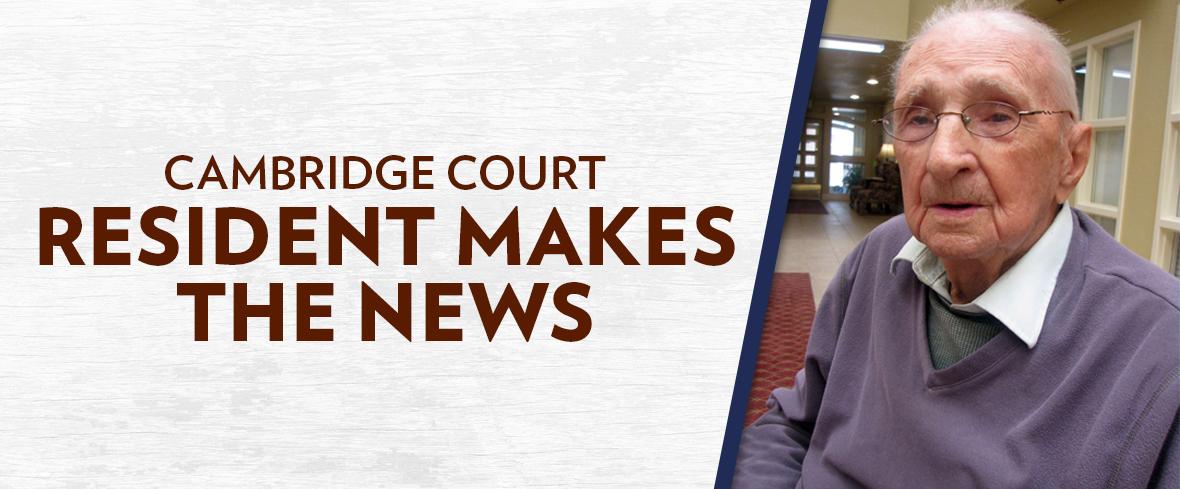 Cambridge Court Resident Makes the News