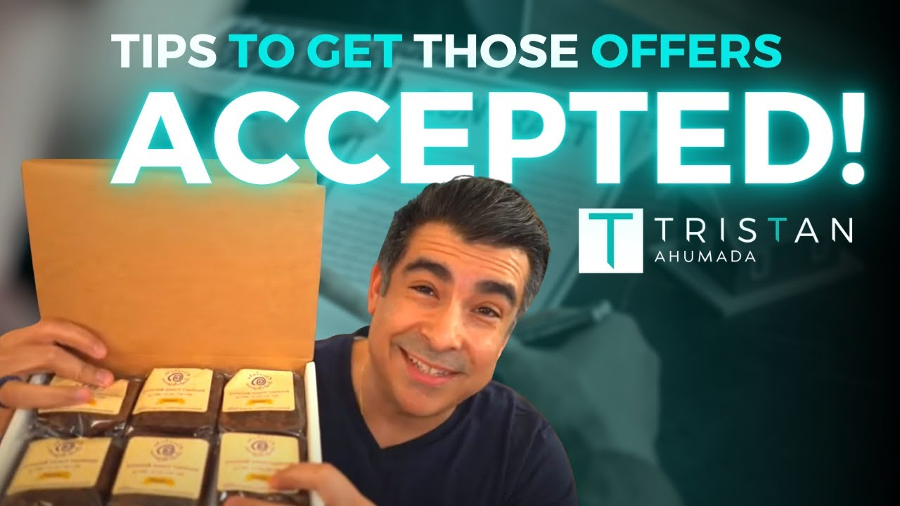 10 Things To Do Now To Get Your Offer Accepted