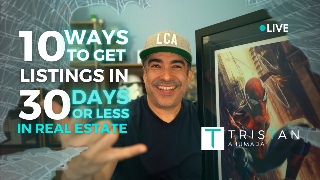 10 Ways to get listings in 30 days or less in Real Estate