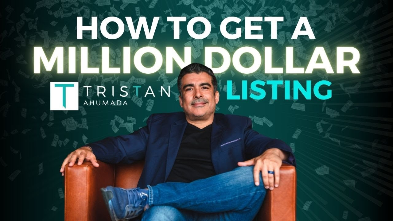 How To Get A Million Dollar Listing