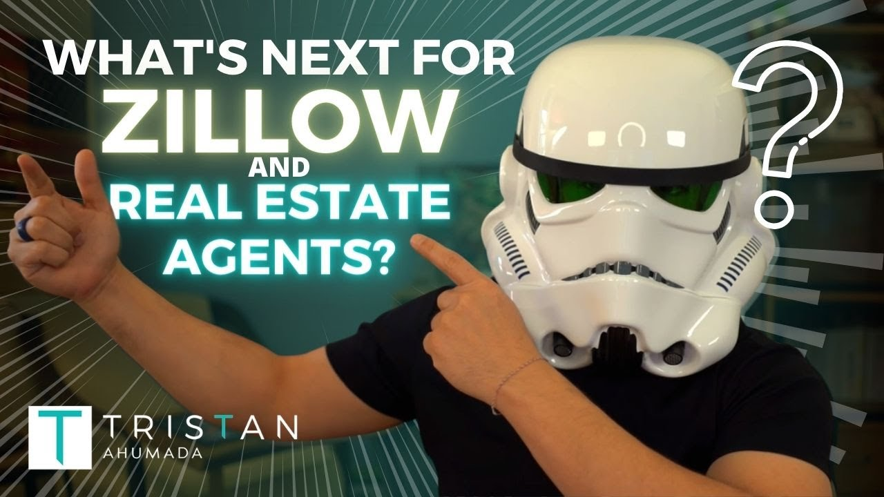 Here's What's Next For Zillow and the Real Estate Agent!