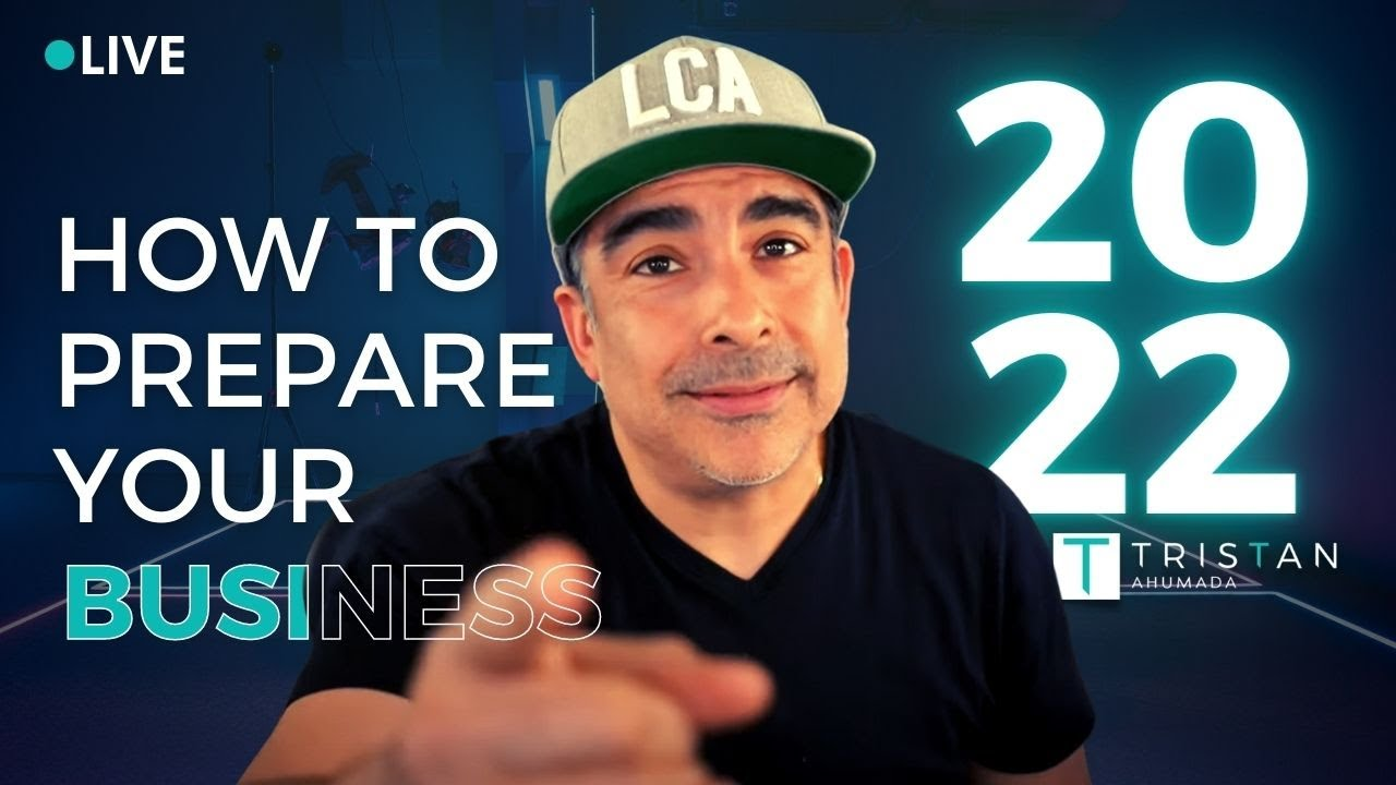 How To Prepare Your Business For 2022