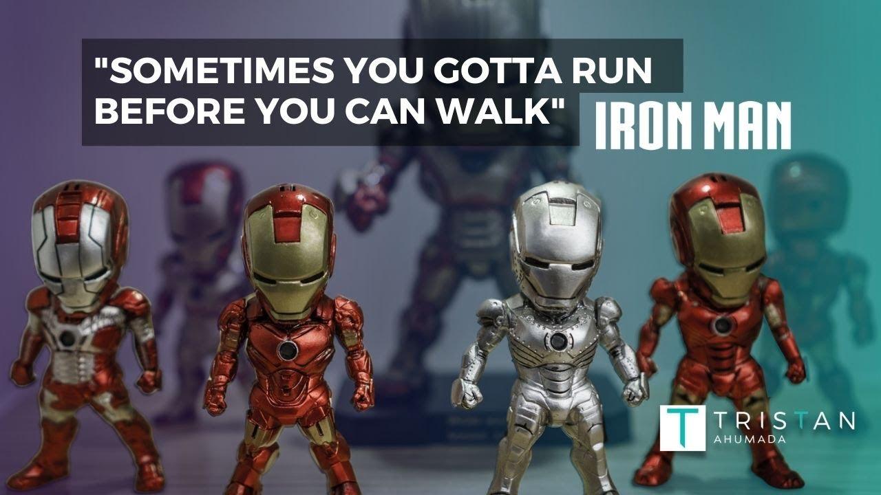 Sometimes You've Got To Run Before You Walk