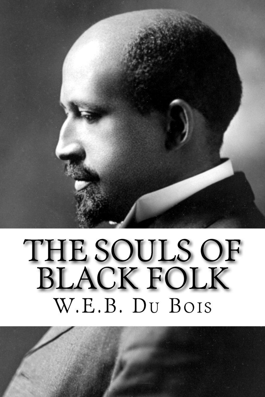 The Souls of Black Folk book cover, author W.E.B. DuBois