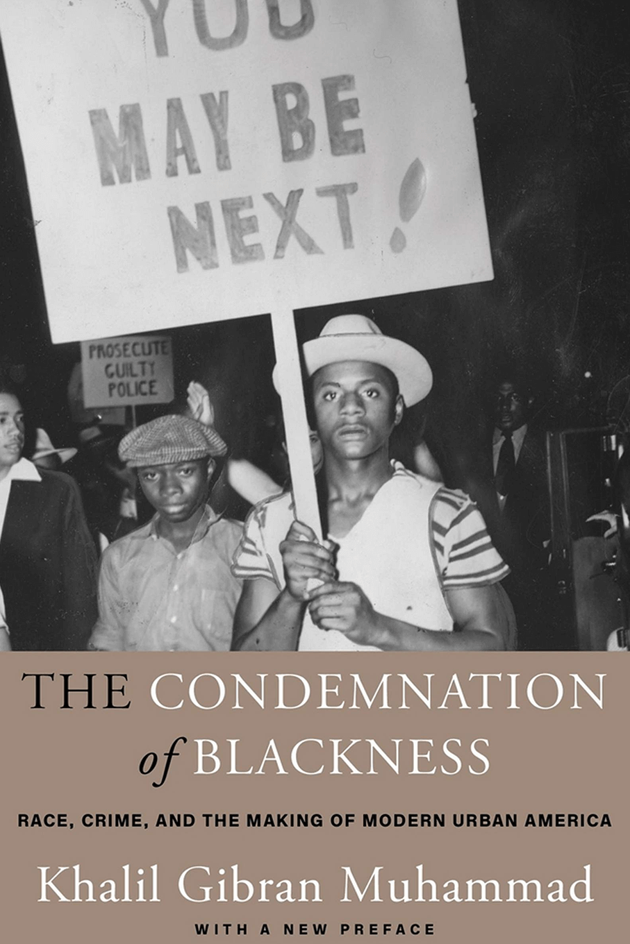 The Condemnation of Blackness book cover, author Khalil Gabran Muhammad
