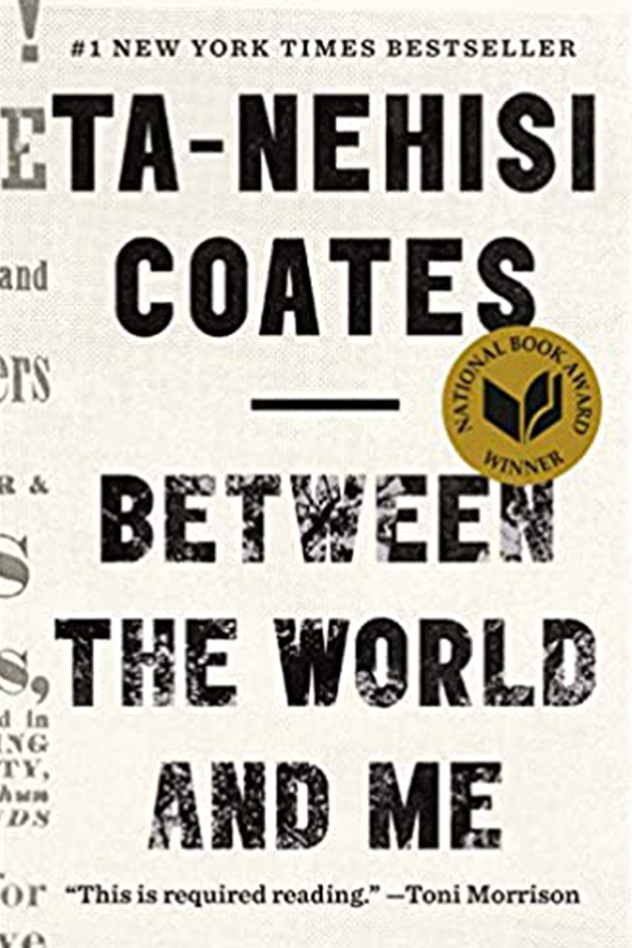 Ta-Nehisi Coates' Between the World and Me book cover
