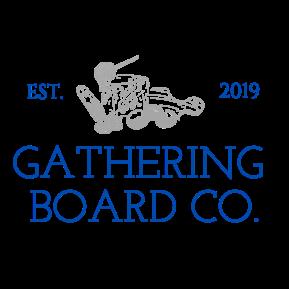 Gathering Board + Co.