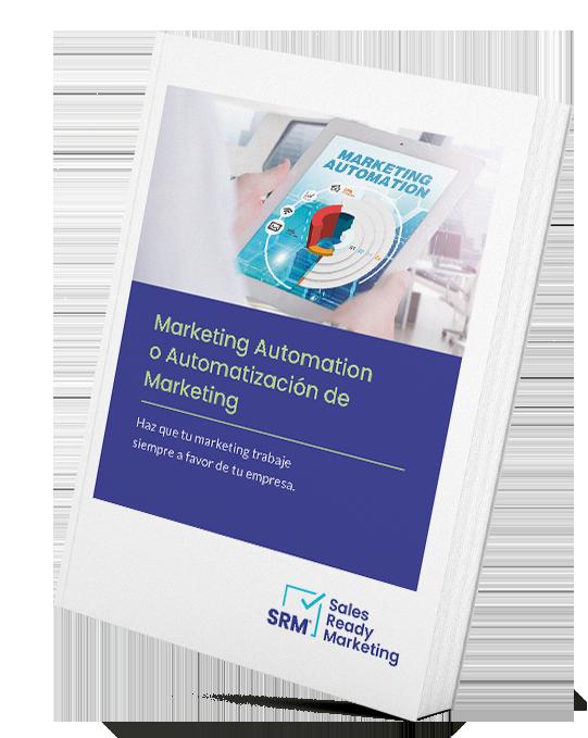 Marketing Automation o Automatización de Marketing