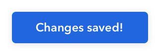 Changes saved button