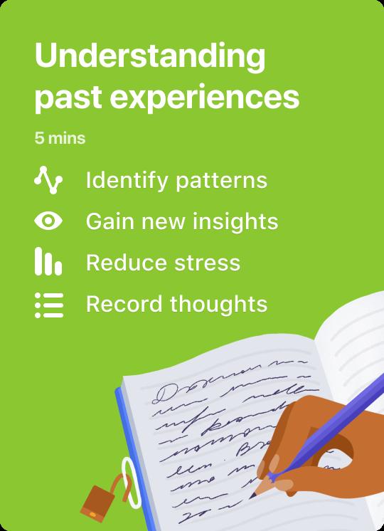 Understanding past experiences