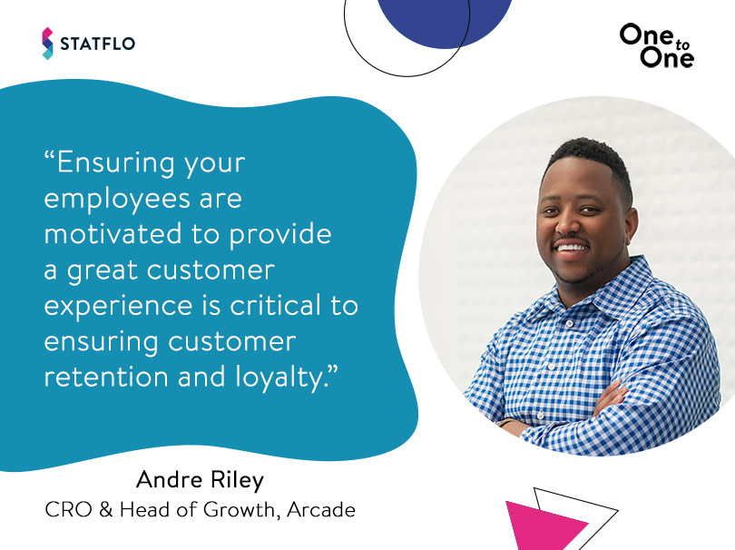 Andre Riley on getting employees excited about CX