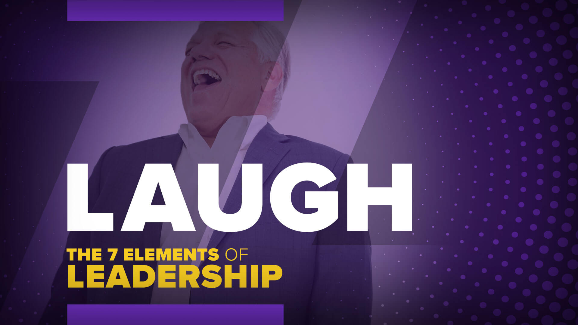 the Seven Elements of Leadership: Laugh