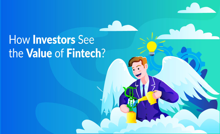 FinTech revolution literally attracts our attention. Some investors are significantly interested in this vertical.