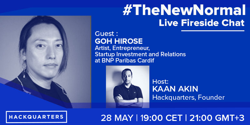 GOH HIROSE, Artist and Entrepreneur, Investment and Relations in BNP Paribas Cardif, talks about new Fintech trends and corporate innovation after Covid-19