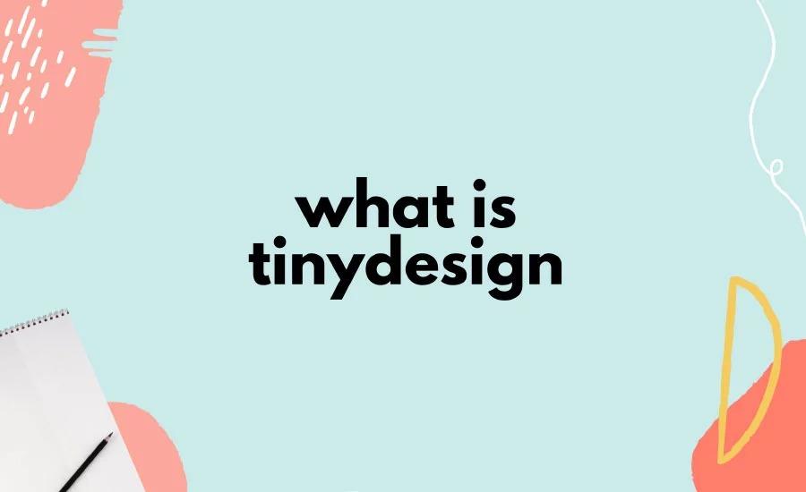 Startup Spotlight #31: Tiny Design