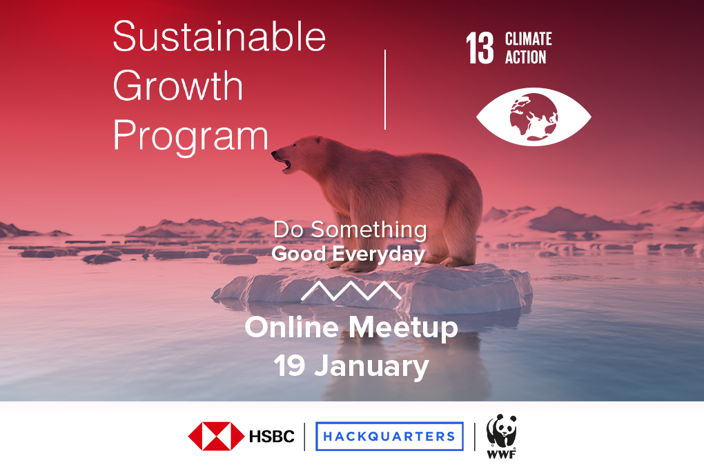 Want to know more about technologies aiming to stop and prevent Climate change join us for the first Online Meetup of Sustainable Growth Program powered by HSBC Turkey, WWF Turkey & HQ