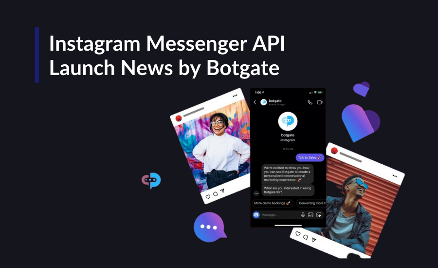 Instagram Messenger API Launch News by Botgate