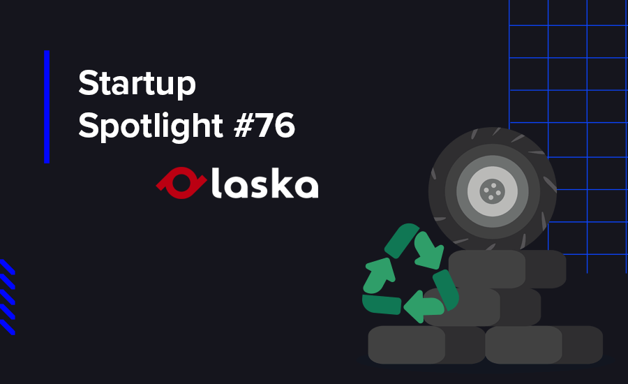 Laska is a high-tech company that converts end-of-life tires with innovative, environmentally friendly, and sustainable production approaches.