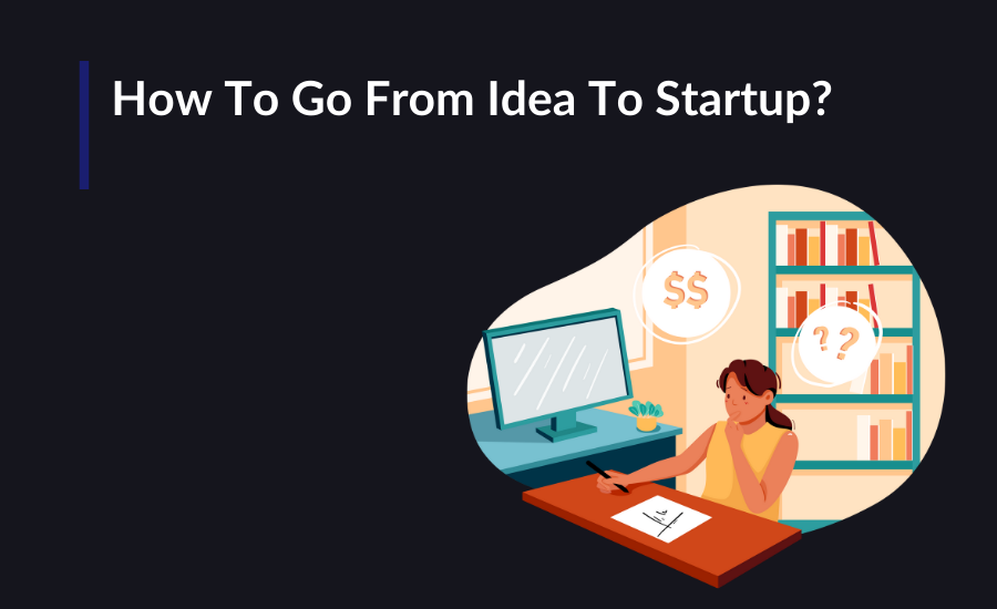 How is a problem solving idea generated? Here are critical points that need to be accomplished en route to becoming a long lasting startup instead of just another idea.