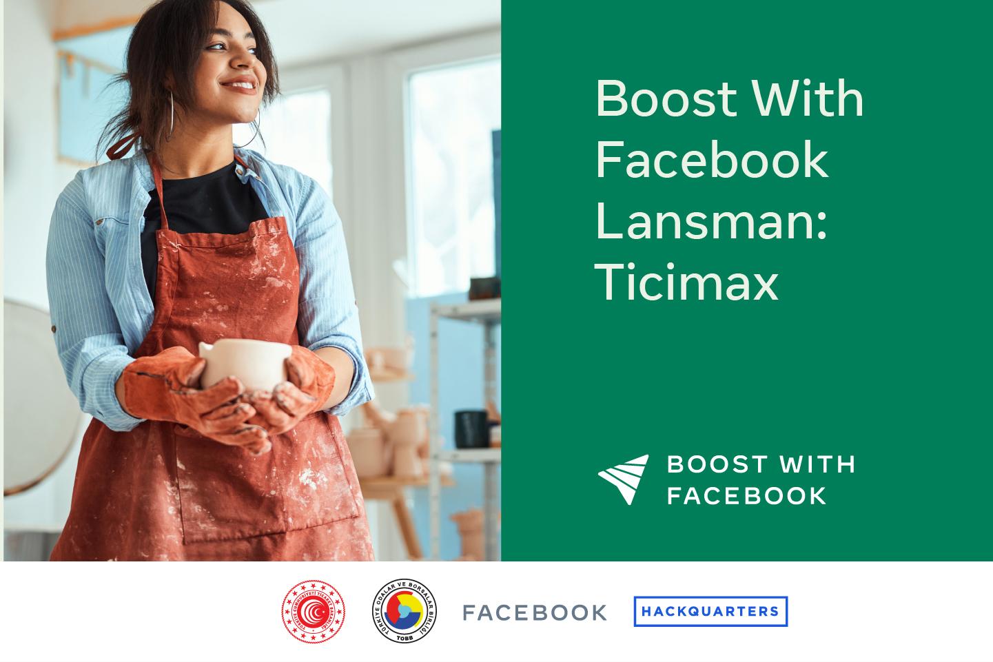 Boost with Facebook lansmanı kapsamında partnerimiz Ticimax'in katılımlarıyla gerçekleşti!