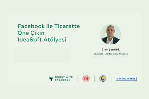 KOBİ'lerin dijital dönüşümünü hızlandırmak için IdeaSoft ile düzenlediğimiz Facebook ile Ticarette Öne Çıkın: IdeaSoft Atölyesine davetlisiniz!