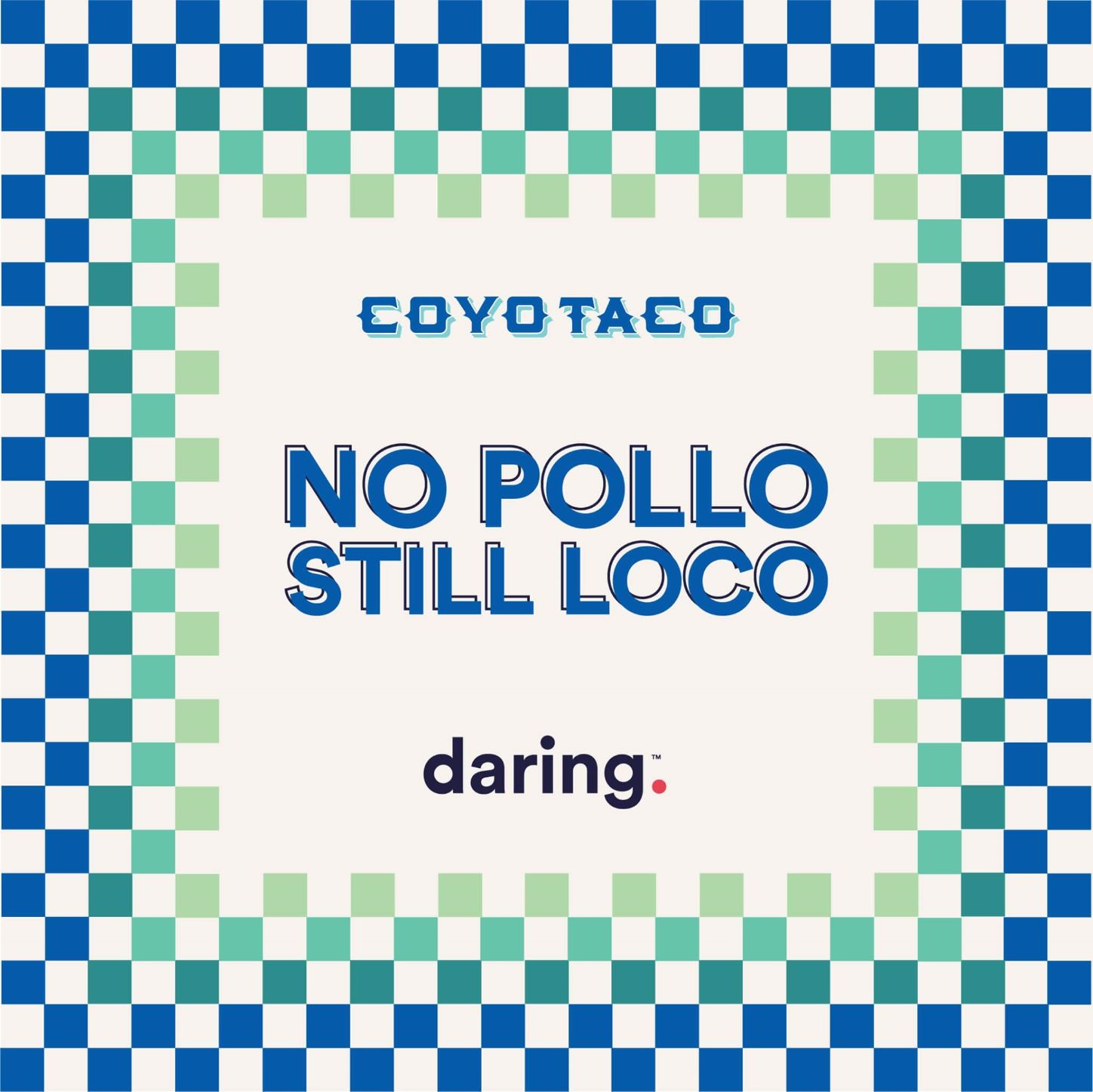 Coyo Taco new promo for collaboration with Daring Foods
